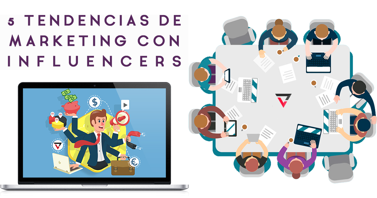 Tendencias de Marketing con Influencers