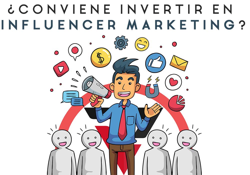 Conviene invertir en Marketing con Influencers